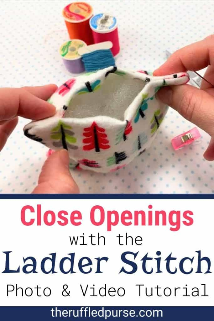 How To Close Openings With The Ladder Stitch The Ruffled Purse