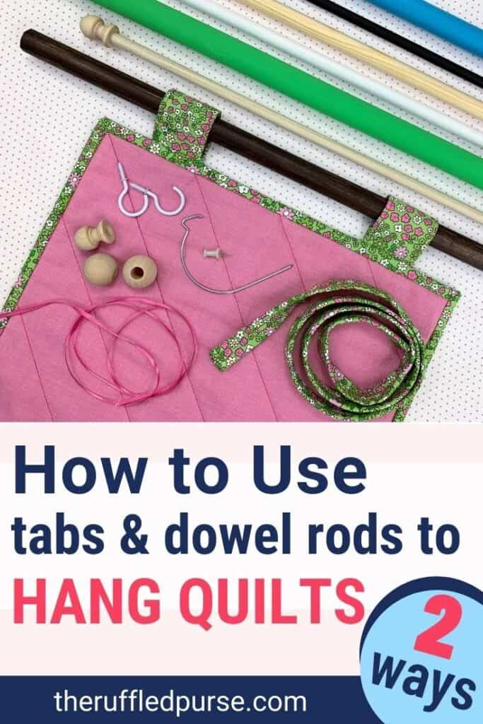 Pinterest image of dowel rods and quilt with tabs