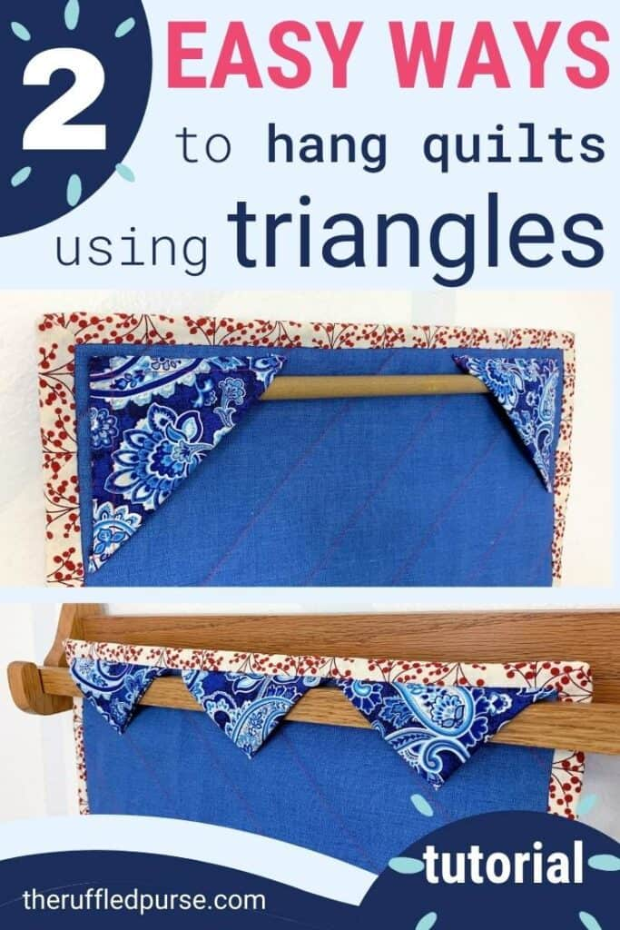Pinterest image showing two ways to use triangles to hang quilts